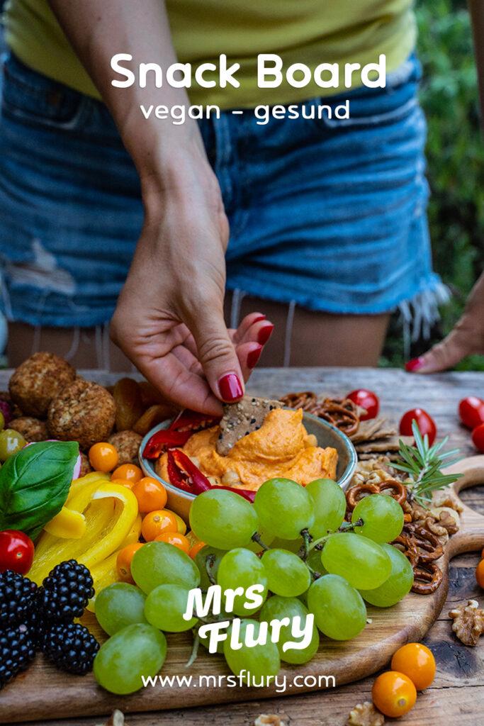Gesundes veganes Snackboard zusammenstellen - Rezept Mrs Flury