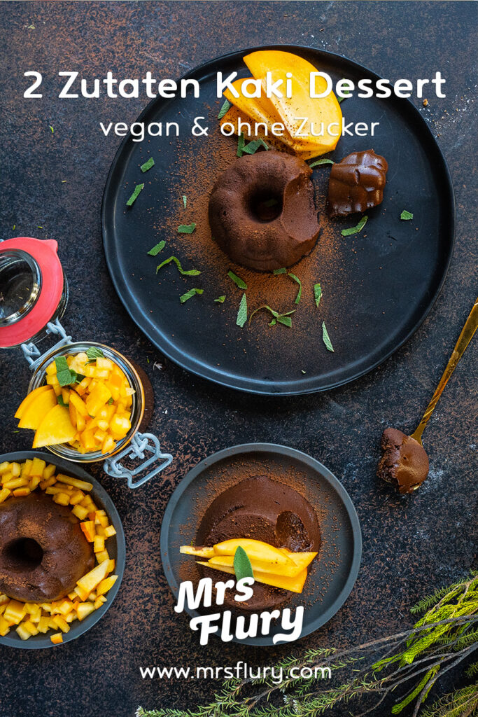 Gesunder Schokopudding vegan - 2 Zutaten Kaki Dessert Mrs Flury