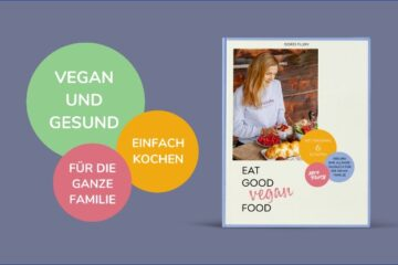 Mein Buch: Eat Good Vegan Food