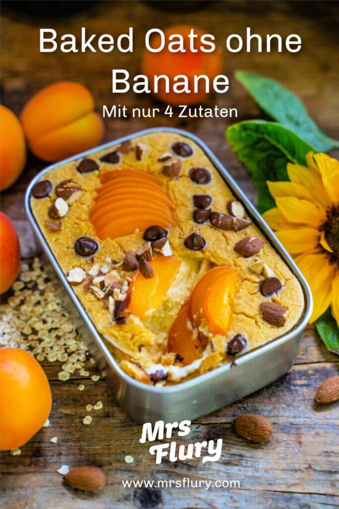 Baked Oats ohne Banane Mrs Flury Vegan Frühstücksideen